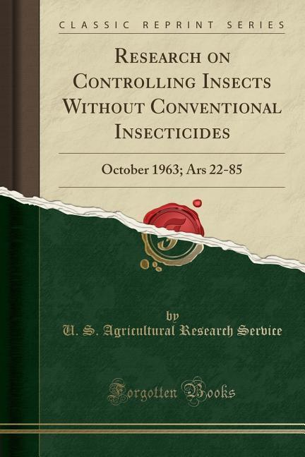Research on Controlling Insects Without Conventional Insecticides als Taschenbuch von U. S. Agricultural Research Service