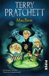 MacBest: Ein Roman aus der bizarren Scheibenwelt   -