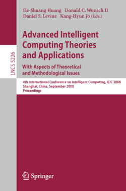 Advanced Intelligent Computing Theories and Applications With Aspects of Theoretical and Methodological Issues