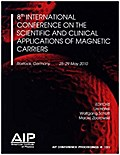 8th International Conference on the Scientific and Clinical Applications of Magnetic Carriers (AIP Conference Proceedings / Materials Physics and Applications, Band 1311)