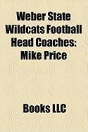 Weber State Wildcats Football Head Coaches: Mike Price
