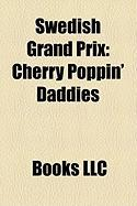 Swedish Grand Prix: Cherry Poppin' Daddies