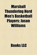 Marshall Thundering Herd Men's Basketball Players: Jason Williams