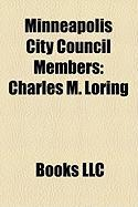 Minneapolis City Council Members: Charles M. Loring