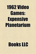 1962 Video Games: Expensive Planetarium