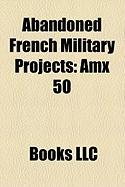 Abandoned French Military Projects: Amx 50