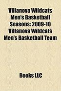 Villanova Wildcats Men's Basketball Seasons: 2009-10 Villanova Wildcats Men's Basketball Team