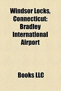 Windsor Locks, Connecticut: Bradley International Airport