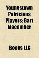 Youngstown Patricians Players: Bart Macomber, Freeman Fitzgerald, Stan Cofall, Bob Peck, Russell