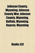 Johnson County, Wyoming: Johnson County War
