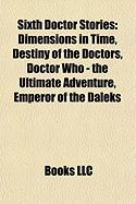 Sixth Doctor Stories (Study Guide): Dimensions in Time