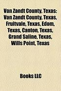 Van Zandt County, Texas: Canton, Texas