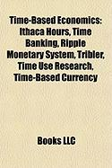 Time-Based Economics: Time Banking