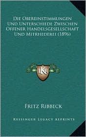 Die Obereinstimmungen Und Unterschiede Zwischen Offener Handelsgesellschaft Und Mitrhederei (1896)