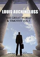 The Great World & Timothy Colt - Auchincloss, Louis