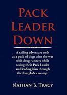 Pack Leader Down - Tracy, Nathan B.