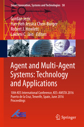 Agent and Multi-Agent Systems: Technology and Applications. 10th KES International Conference, KES-AMSTA 2016 Puerto de la Cruz, Tenerife, Spain, June 2016 Proceedings.