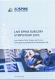 Live Spine Surgery Symposium 2003 (Video-DVD) Less Invasive Spine Surgery (LISS) and Access Techniques transmitted from the Anatomy Lab. [Video-Norm: NTSC]