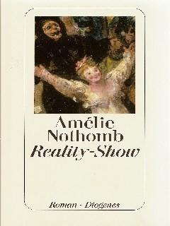 Reality-Show - Nothomb, Amelie