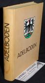 Adelboden. Aus der Geschichte einer Berggemeinde. 2. Auflage. Bern: Haupt, 1972. 439 Seiten mit Abbildungen, Literaturverzeichnis und Register. Lederband mit Farbkopfschnitt und Deckelvignette. 4to.