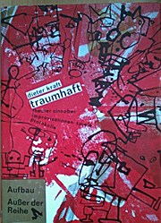 Traumhaft, Theater Zinnober, Improvisationen, Spiele, Protokolle (Aufbau--ausser der Reihe) (German Edition)