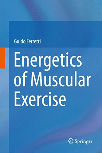 Energetics of Muscular Exercise - Guido Ferretti