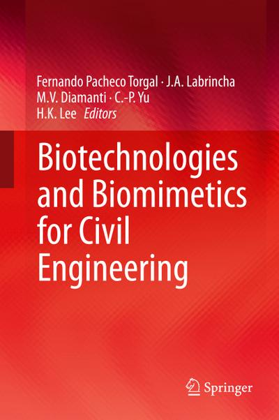 Biotechnologies and Biomimetics for Civil Engineering - Fernando Pacheco Torgal