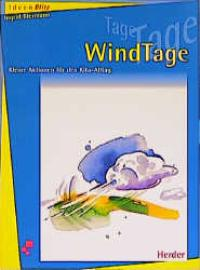 WindTage von Ingrid Biermann  Auflage: 2 - Ingrid Biermann