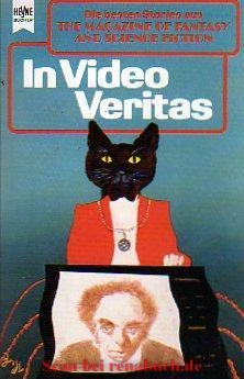 The Magazine of Fantasy and Science Fiction 80. In Video Veritas.