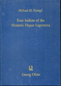 Four indices of the Homeric hapax legomena. Together with statistical data. - Kumpf, Michael M.