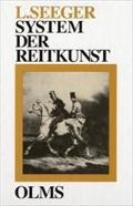 System der Reitkunst (Documenta hippologica) (German Edition)