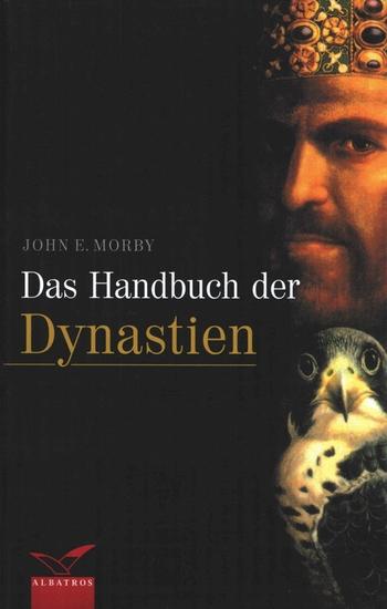 Das Handbuch der Dynastien. Sonderausgabe.