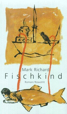 Fischkind - Richard, Mark