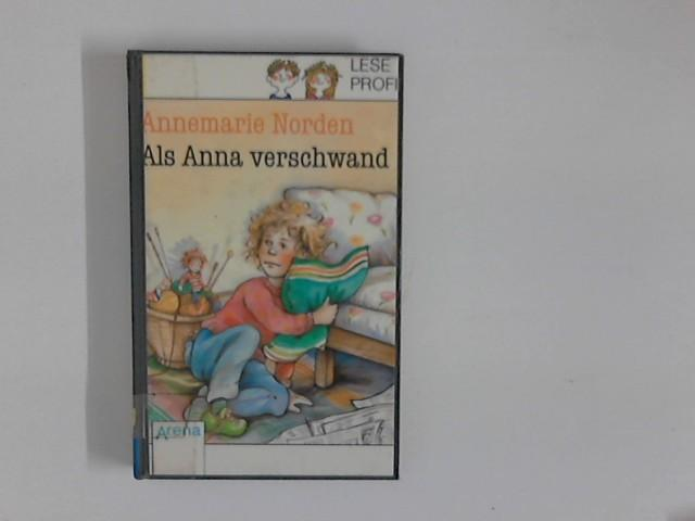 Als Anna verschwand. ( Ab 9 J.). ( Leseprofi). (Fiction, Poetry & Drama)