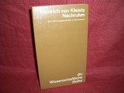 Heinrich von Kleists Nachruhm. Eine Wirkungsgeschichte in Dokumenten.