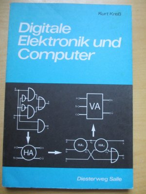 Digitale Elektronik und Computer