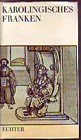 Karolingisches Franken (German Edition)