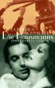 Hausmanns, Die : Eine Hollywood-Chronik