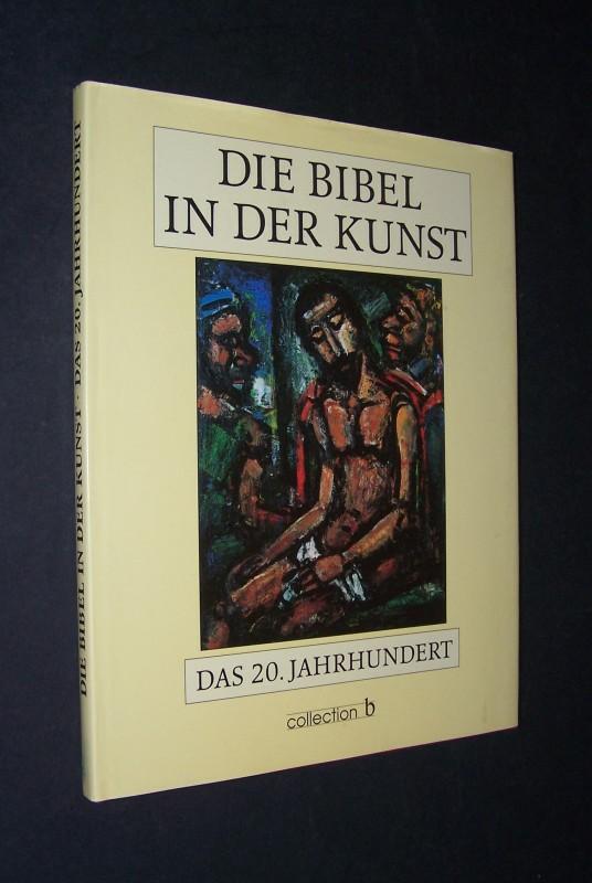 Die Bibel in der Kunst, Das 20. Jahrhundert