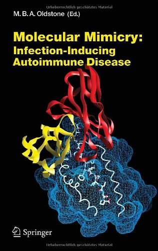 Molecular Mimicry: Infection Inducing Autoimmune Disease (Current Topics in Microbiology and Immunology) - Michael B. A. Oldstone