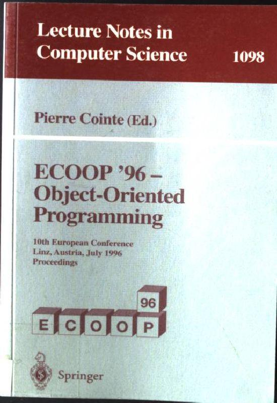 ECOOP '96 - Object-Oriented Programming Lecture Notes in Computer Science 1098 - Cointe, Pierre