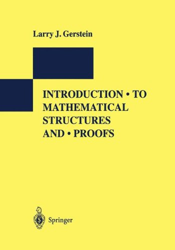 Introduction to Mathematical Structures and Proofs (International Perspectives Series: Psychiatry, Psychology, and Neuroscience) - Larry J. Gerstein