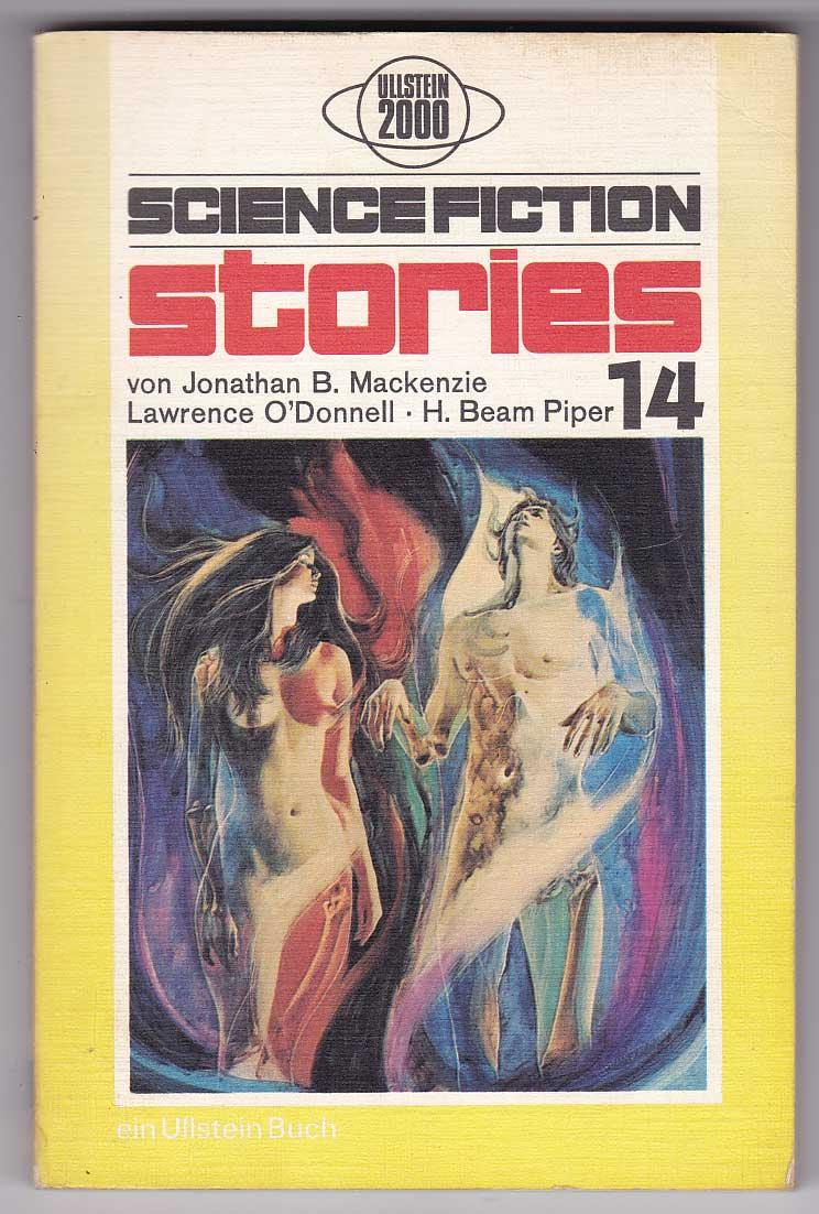 Science Fiction Stories 14 - Mackenzie, Jonathan B.; O'Donnell, Lawrence; Piper, H. Beam [Spiegl, Walter; Hg.]