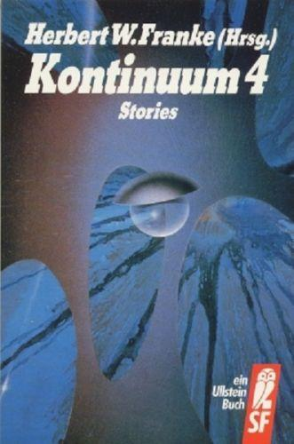 Kontinuum 4 ; Stories - Franke, Herbert W. (Hrsg.)
