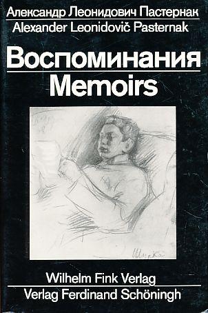 Vospominanija = Memoirs. - Pasternak, Aleksander Leonidovic