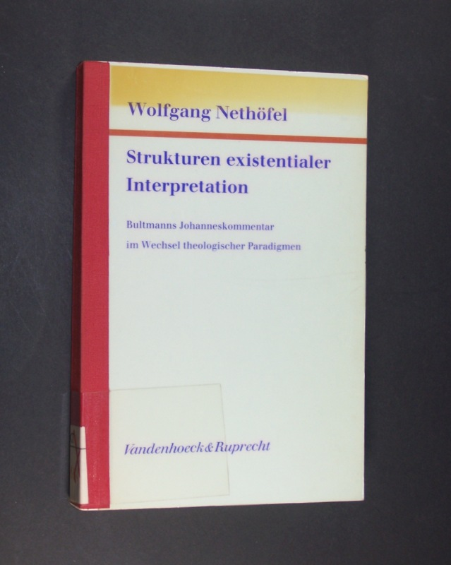 Strukturen existentialer Interpretation