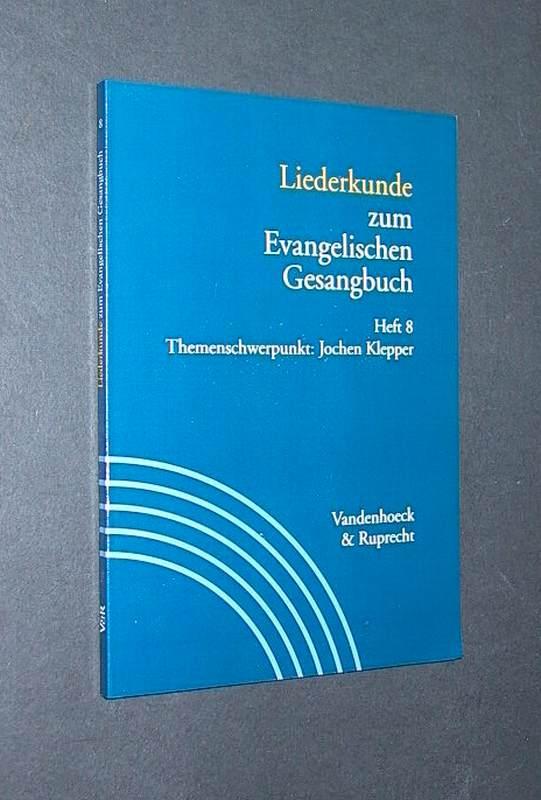 Handbuch zum Evangelischen Gesangbuch: Liederkunde zum Evangelischen Gesangbuch: Bd. 3/8 (Handbuch Zum Evang. Gesangbuch)