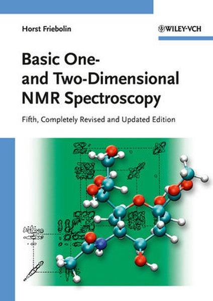 Basic One- and Two-Dimensional NMR Spectroscopy - Friebolin, Horst
