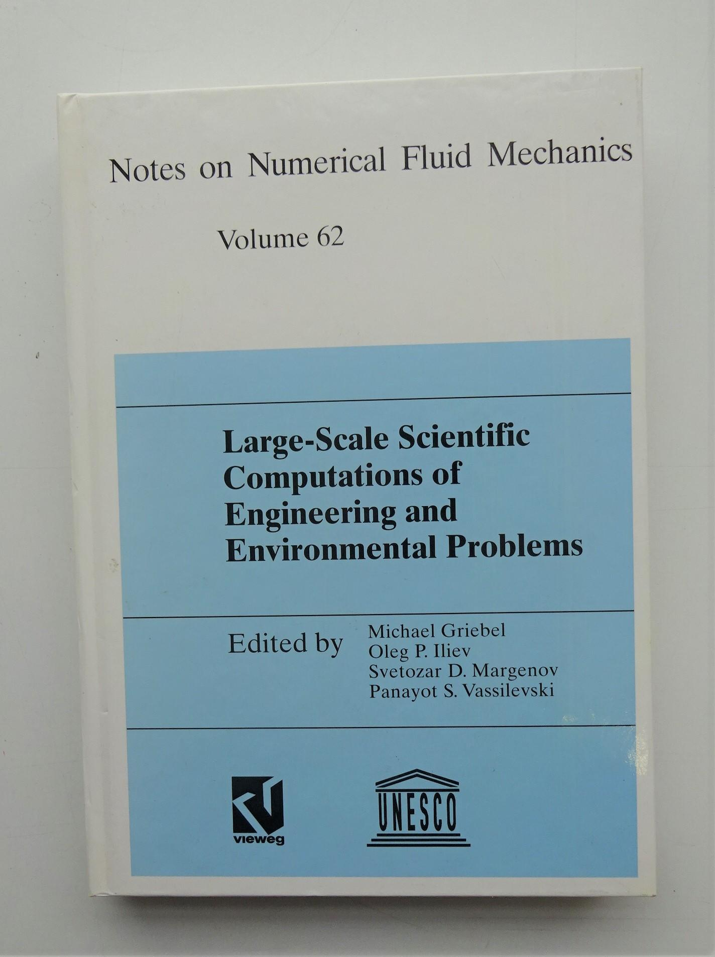 Large-Scale Scientific Computations of Engineering and Environmental Problems. Proceedings of the First Workshop on