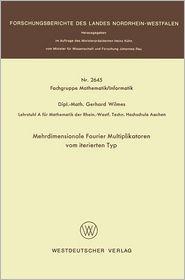 Mehrdimensionale Fourier Multiplikatoren vom iterierten Typ. (Forschungsberichte des Landes Nordrhein-Westfalen, Nr.2645).Westdeutscher Verlag Opladen, 1977,